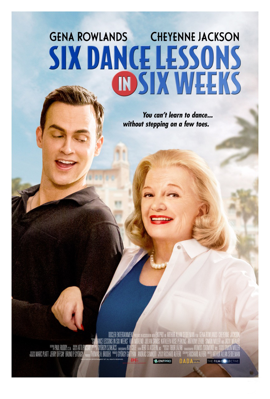 "The movie poster for ""Six Dance Lessons In Six Weeks"""